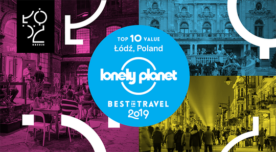 "Łódź dans le ""Lonely Planet Best in Travel 2019"""